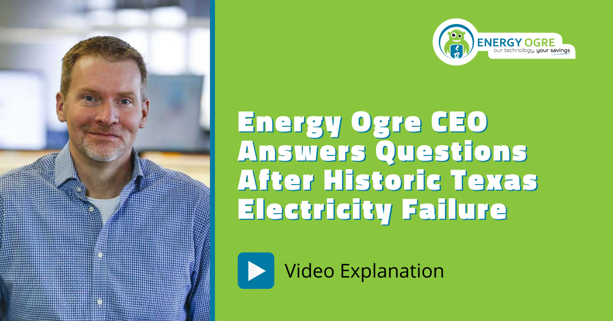 Energy Ogre CEO Answers Questions After Historic Texas Electricity Failure